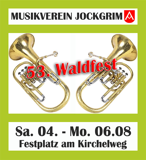 Musikverein Jockgrim, 53. Waldfest August 2018